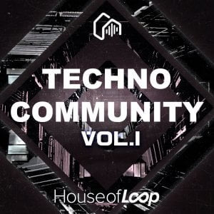 House of Loop Techno Coummunity Vol 1