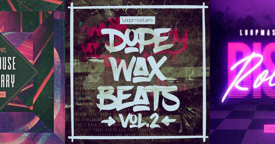 Loopmasters Dope Wax Beats 2, Tech House Sancuary & Disco Rollers