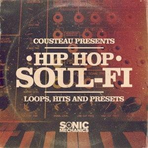 Sonic Mechanics Cousteau Hip Hop Soul Fi