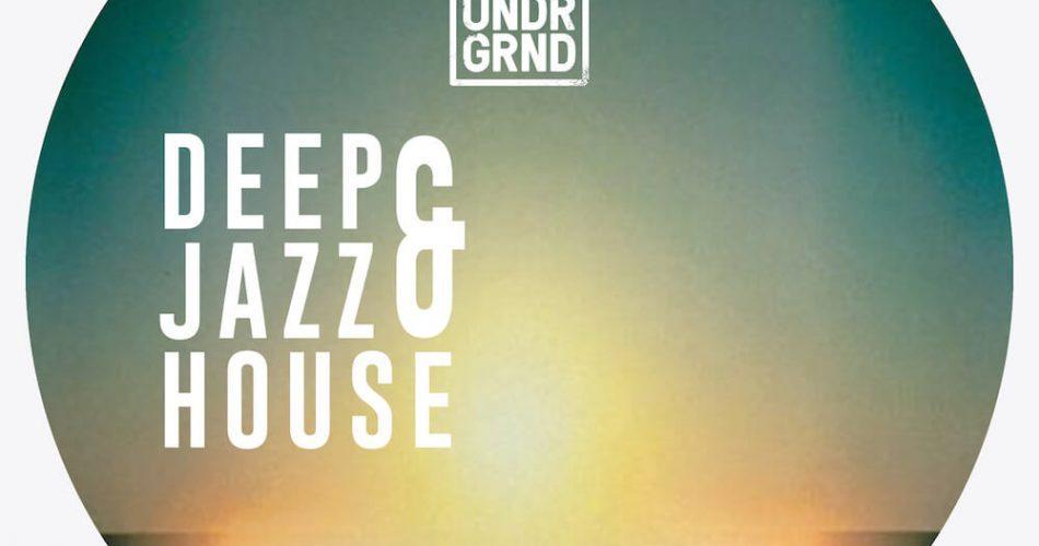 UNDRGRND Deep & Jazz House
