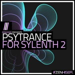 Zenhiser Psytrance for Sylenth 2 feat