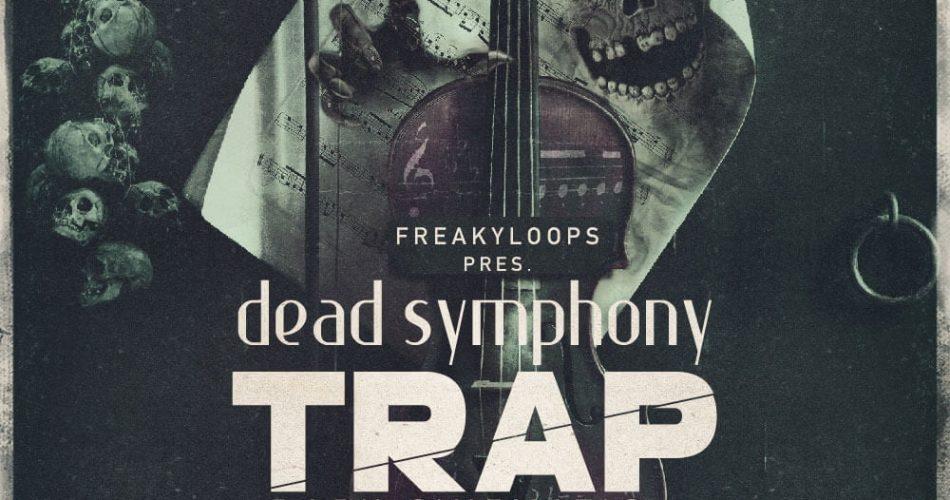 Freaky Loops Dead Symphony Trap Dark Cinematic