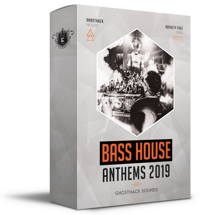 Ghosthack Bass House Anthems 2019