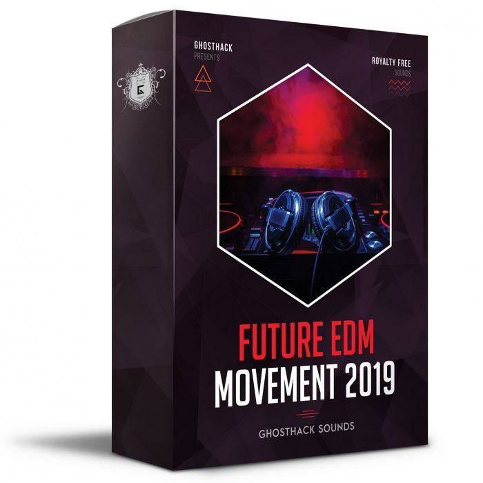 Ghosthack Future EDM Movement 2019