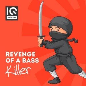 IQ Samples Revenge Of A Bass Killer
