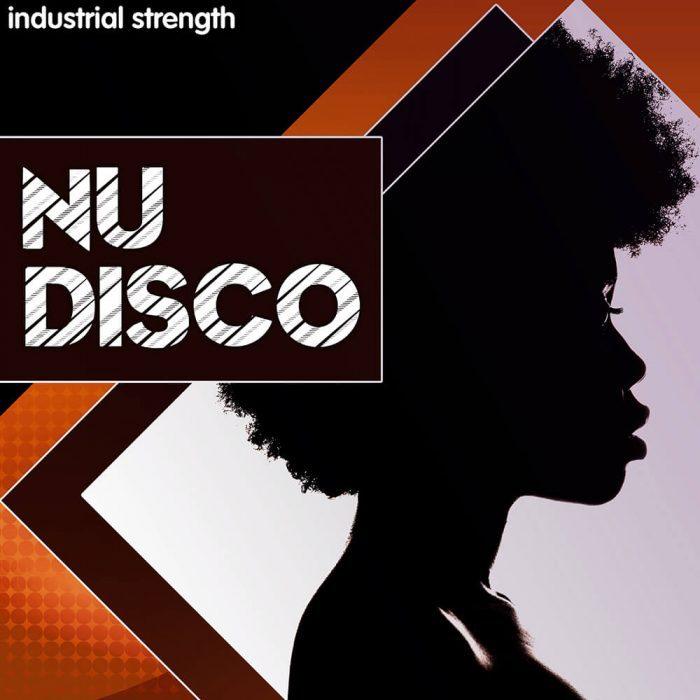 Industrial Strength Nu Disco