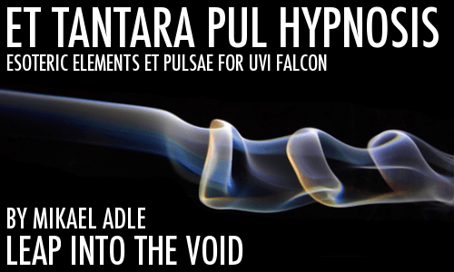 Leap Into The Void Et Tantara Pul Hypnosis