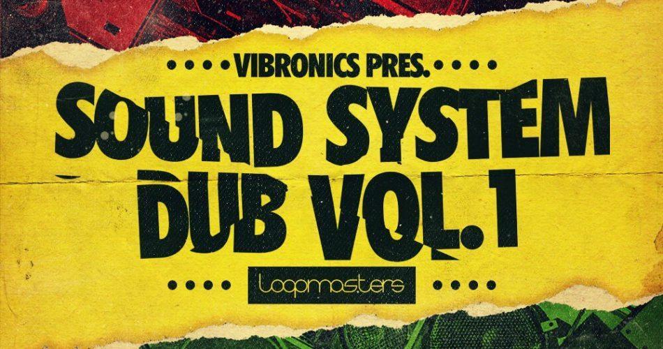 Loopmasters Vibronics Dub System Sound