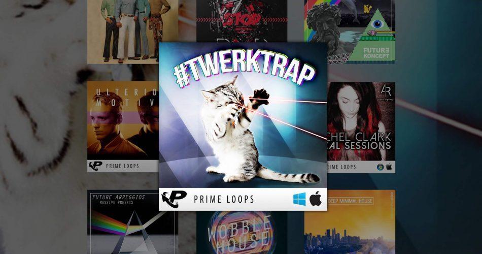 Prime Loops deals Twerktrap