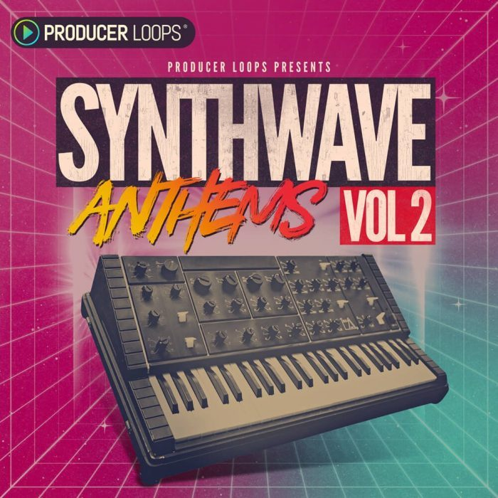 Producer Loops Synthwave Anthems 2