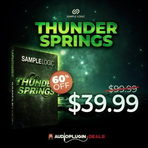Thunder Springs by Sample Logic on sale at 60% OFF at Audio Plugin Deals