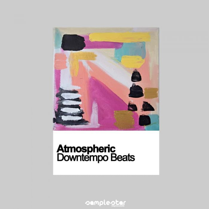Samplestar Atmospheric Downtempo Beats