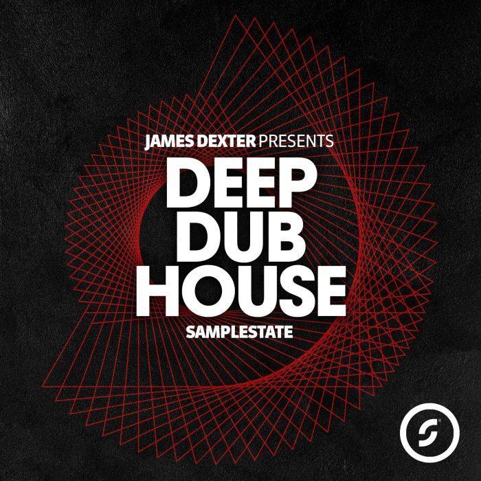 Samplestate James Dexter Deep Dub House