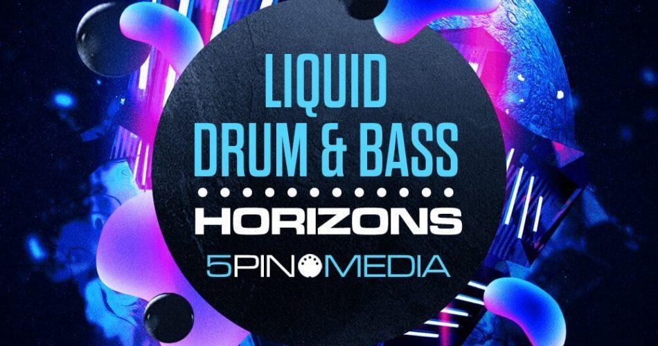 5Pin Media Liquid Drum & Bass Horizons