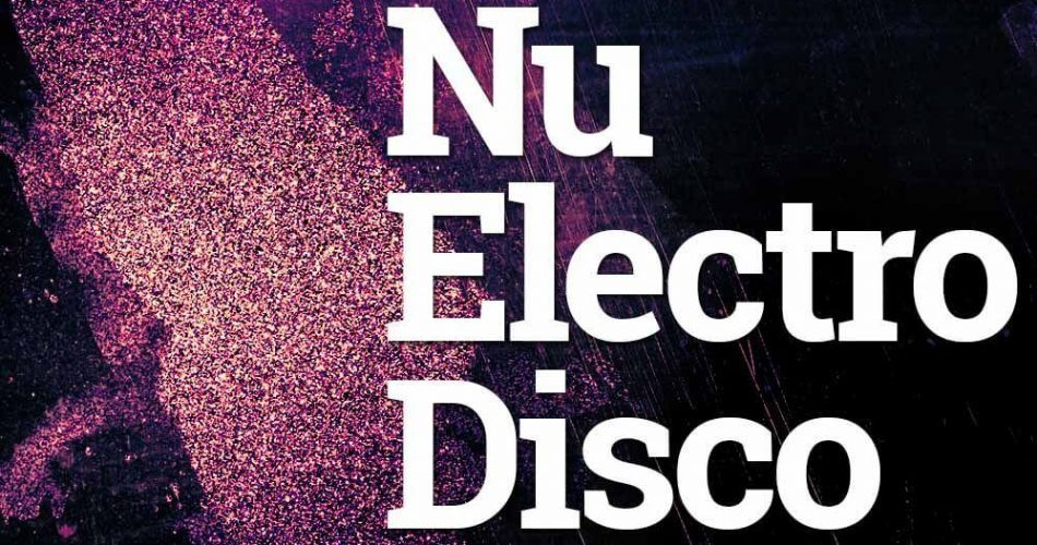 Big Sounds Nu Electro Disco