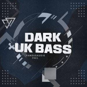 Famous Audio Dark UK Bass