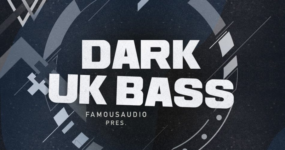Famous Audio Dark UK Bass