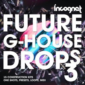Incognet Future G House Drops 3