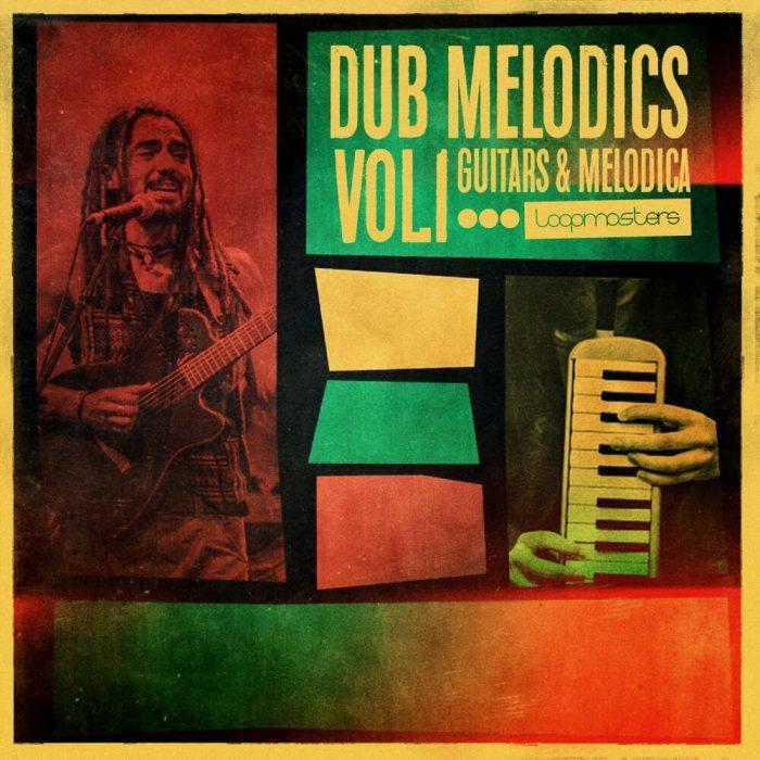 Loopmasters Dub Melodics Vol 1
