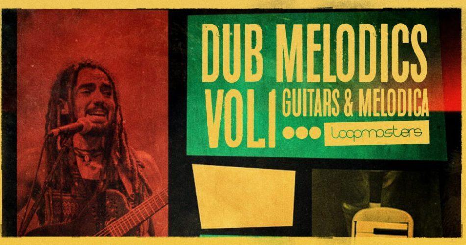Loopmasters Dub Melodics Vol 1 feat