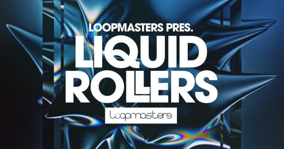 Loopmasters Liquid Rollers