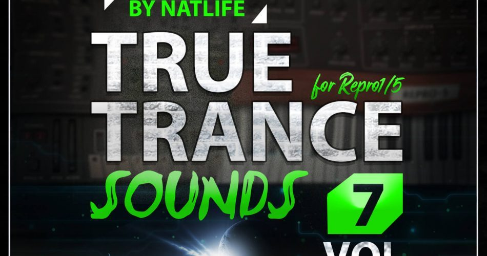 NatLife True Trance Sounds Vol 7 for Repro