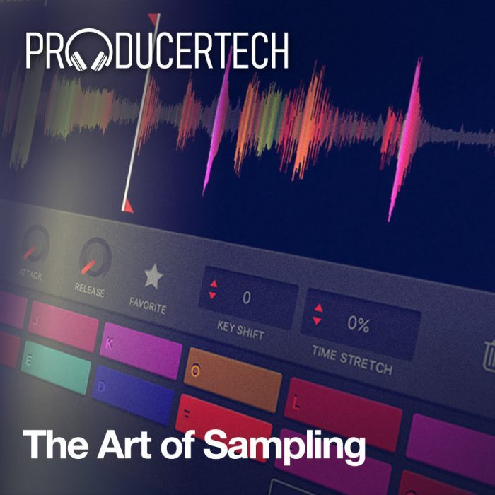 Producertech The Art of Sampling