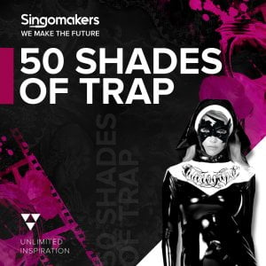 Singomakers 50 Shades of Trap