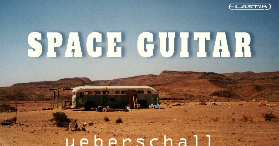 Ueberschall Space Guitar Elastik Soundbank