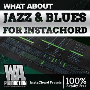 WA Production What About Jazz & Blues for InstaChord