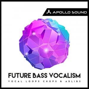 Apollo Sound Future Bass Vocalism