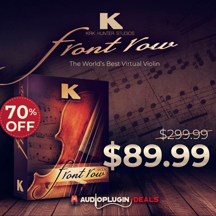 Audio Plugin Deals Kirk Hunter Front Row Violins