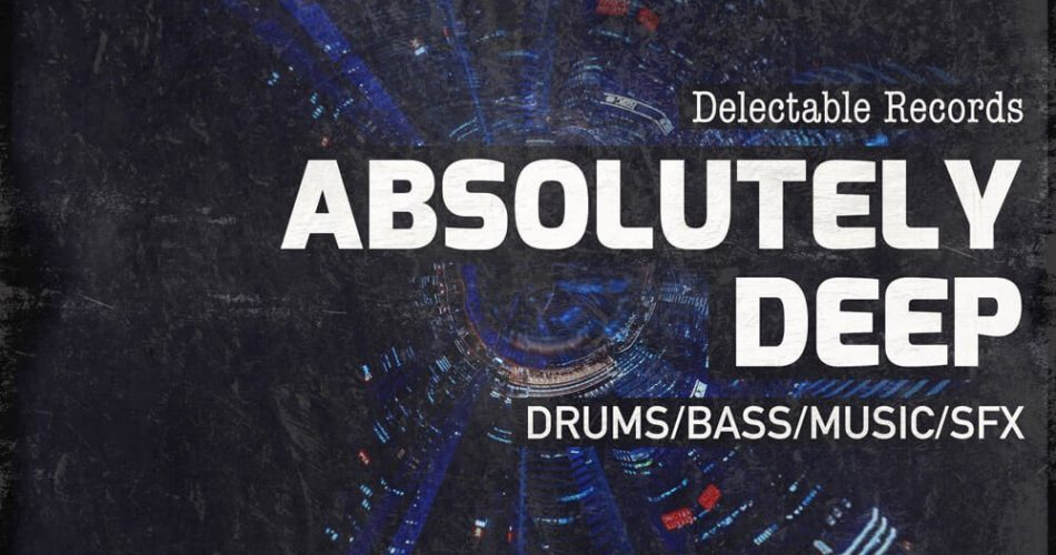 Delectable Records Absolutely Deep