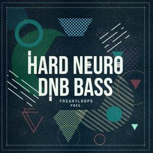 Freaky Loops Hard Nuero DnB Bass