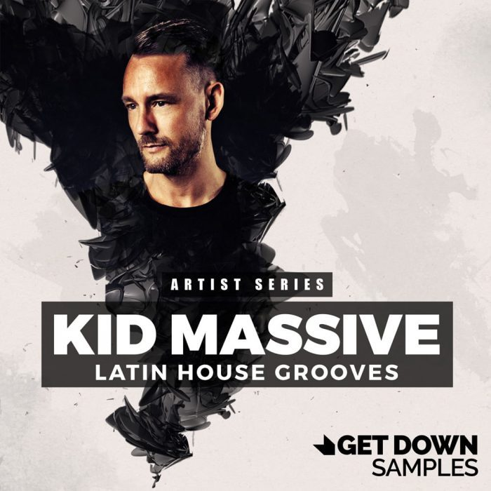 Get Down Samples Kid Massive Latin House Grooves
