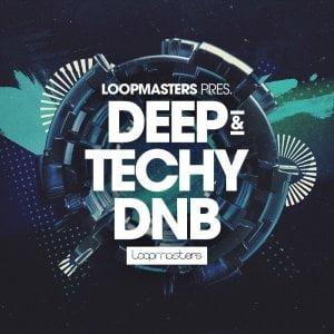 Loopmasters Deep & Techy DNB