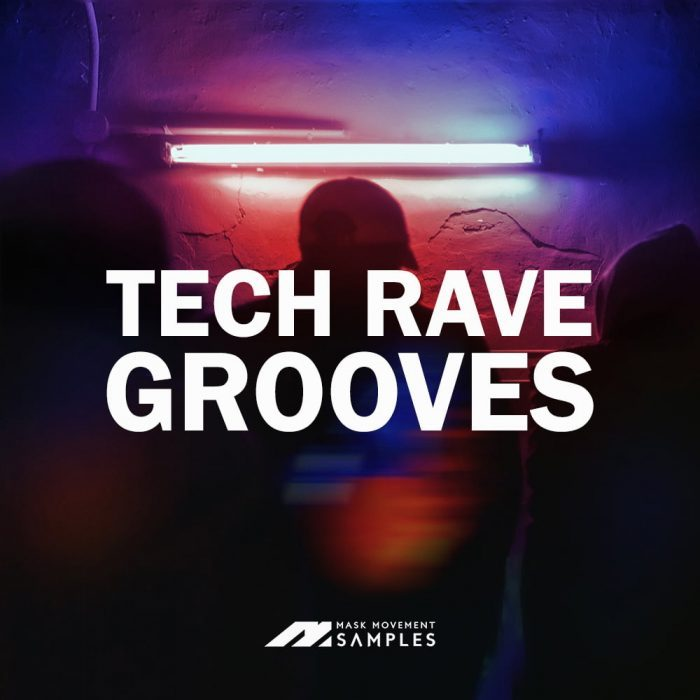Mask Movement Samples Tech Rave Grooves