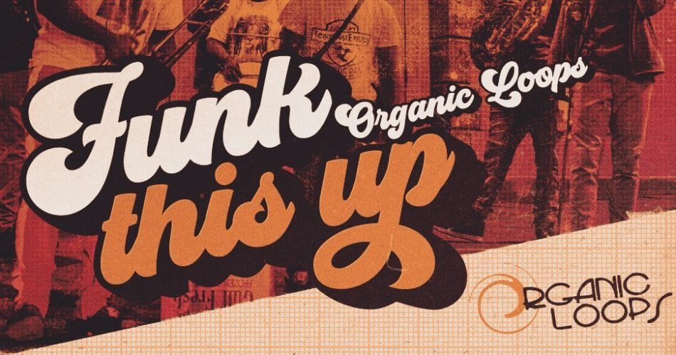 Organic Loops Funk This Up
