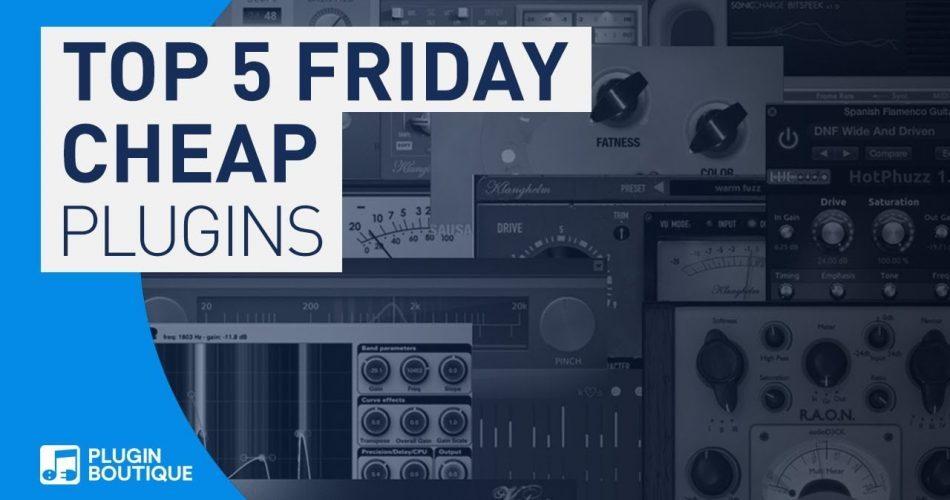 PIB Top 5 Friday Cheap Plugins