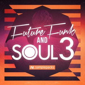 RV Samplepacks Future Funk & Soul