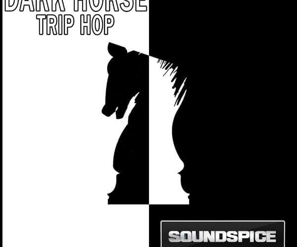 SoundSpice Dark Horse Trip Hop