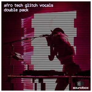 Soundbox Afro Tech Glitch Vocals Double Pack