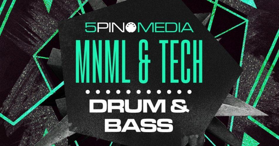 5Pin Media Mnml & Tech Drum & Bass