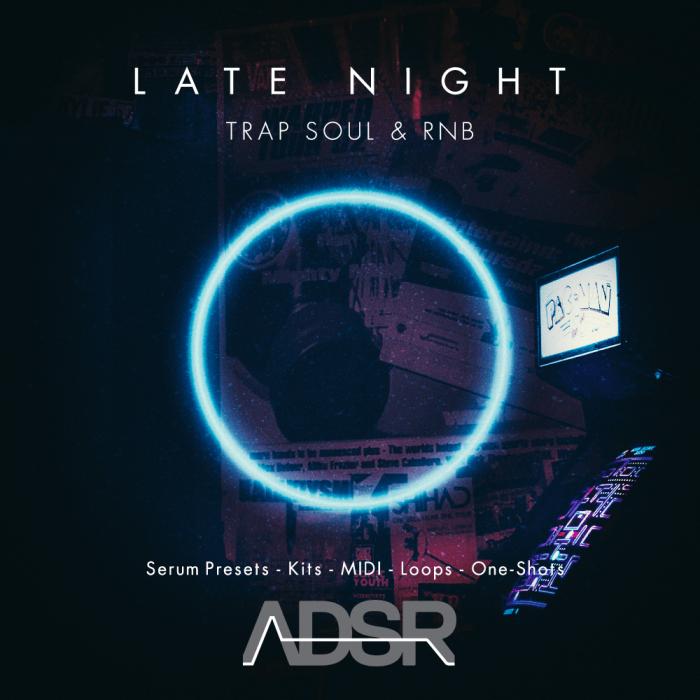 ADSR Late Night Trap Soul & RNB