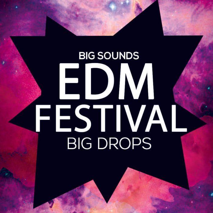 Big Sounds EDM Festival Big Drops