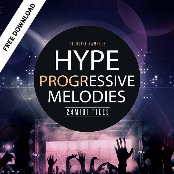 HighLife Samples Hype Progressive Melodies