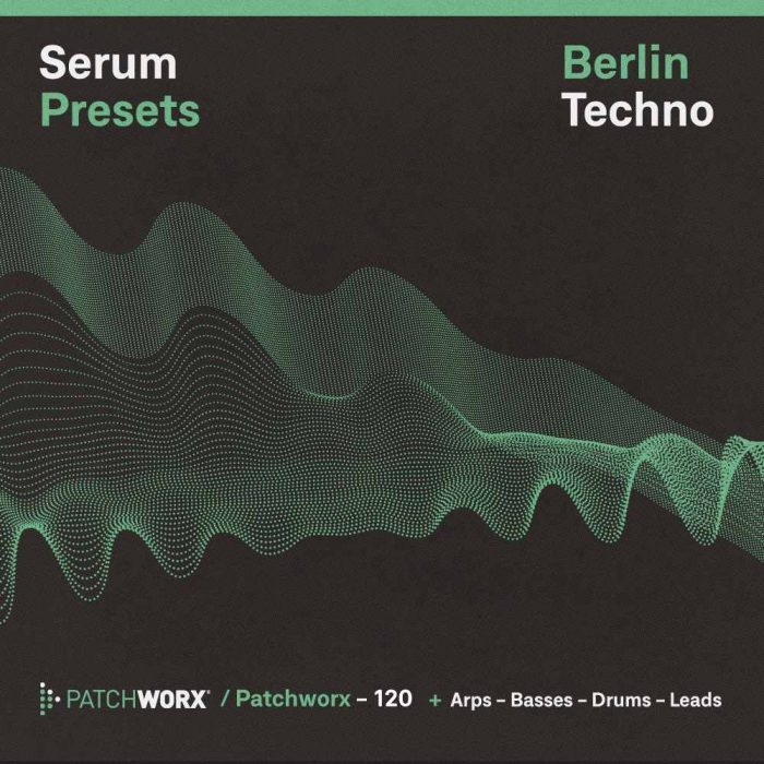 Loopmasters Berlin Techno Serum Presets