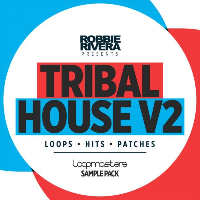 Loopmasters Robbie Rivera Tribal House V2