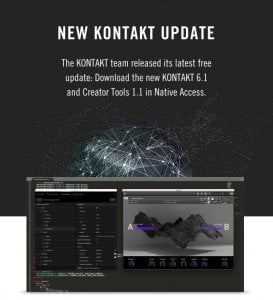 NI Kontakt 6.1 and Creator Tools 1.1 updates