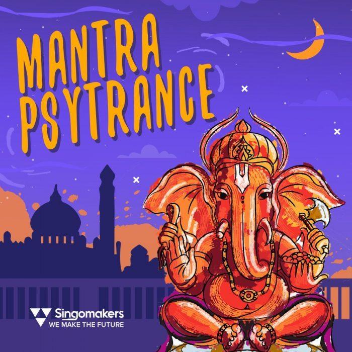 Singomakers Mantra Psytrance